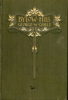 BYLOW HILL. GEORGE W. CABLE
