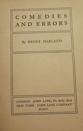 COMEDIES AND ERRORS. Henry HARLAND