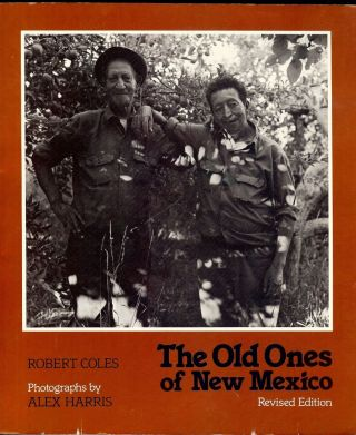 THE OLD ONES OF NEW MEXICO. Robert COLES