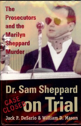 DR. SAM SHEPPARD ON TRIAL. Jack P. DeSario