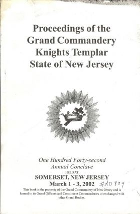 PROCEEDINGS GRAND COMMANDERY KNIGHTS TEMPLAR STATE NEW JERSEY 2002. Sir Knight Stephen LUTZ