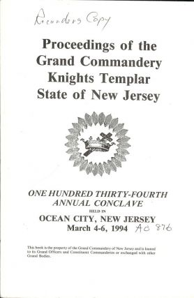 PROCEEDINGS GRAND COMMANDERY KNIGHTS TEMPLAR STATE NEW JERSEY 1994. Sir Knight Owen R. HENRY