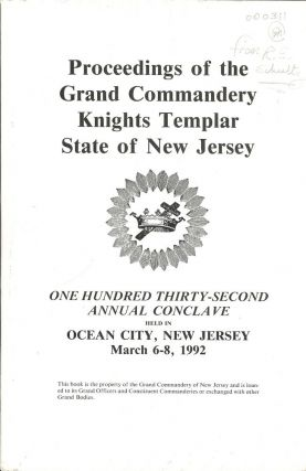 PROCEEDINGS GRAND COMMANDERY KNIGHTS TEMPLAR STATE NEW JERSEY 1992. Sir Knight Ben M. LOBO