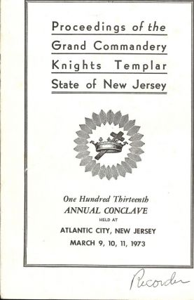 PROCEEDINGS GRAND COMMANDERY KNIGHTS TEMPLAR STATE NEW JERSEY 1973. Sir Knight Percy W. EDWARDS