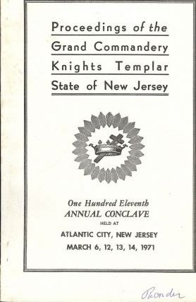 PROCEEDINGS GRAND COMMANDERY KNIGHTS TEMPLAR STATE NEW JERSEY 1971. Sir Knight Maurice S. KEIRSTEAD