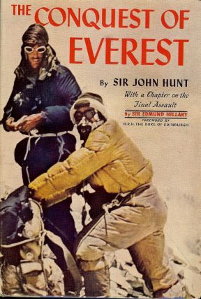 THE CONQUEST OF EVEREST. SIR JOHN HUNT