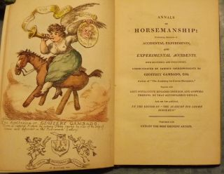 Annals of Horsemanship: Containing Accounts of Accidental Experiments and Experimental Accidents,...