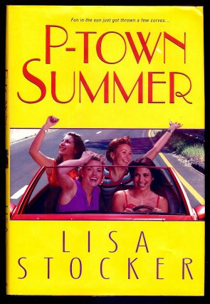 P-TOWN SUMMER. Lisa STOCKER.