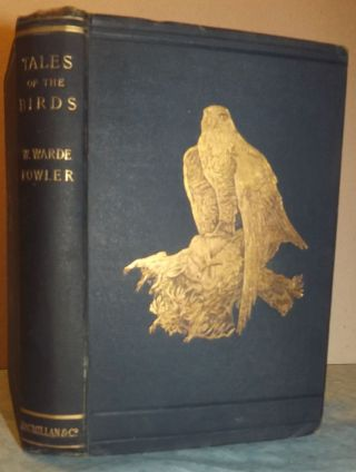 TALES OF THE BIRDS. W. Warde FOWLER