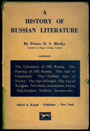 A HISTORY OF RUSSIAN LITERATURE. Prince D. S. MIRSKY