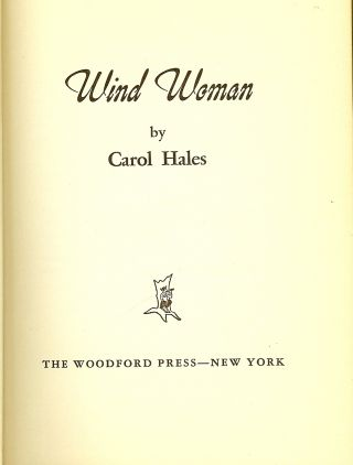 WIND WOMAN. Carol HALES.