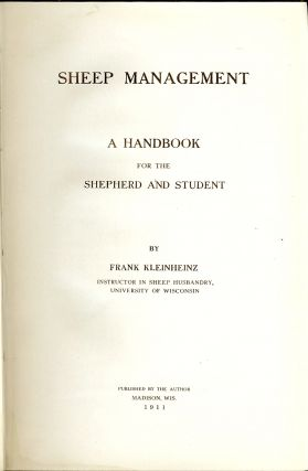 SHEEP MANAGEMENT: A HANDBOOK FOR THE SHEPHERD AND STUDENT.