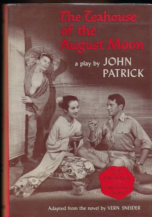 THE TEAHOUSE OF THE AUGUST MOON. John PATRICK