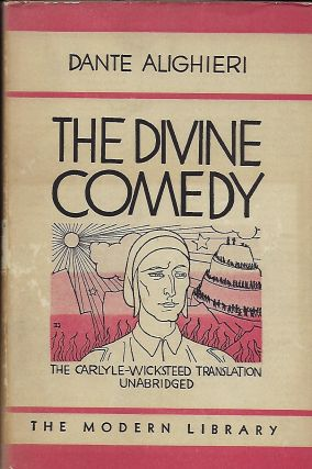 THE DIVINE COMEDY. MODERN LIBRARY #208. Dante ALIGHIERI.