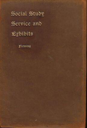 SOCIAL STUDY, SERVICE, AND EXHIBITS. Rev. D. J. FLEMING