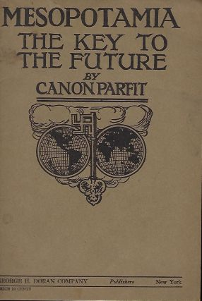 MESOPOTAMIA: THE KEY TO THE FUTURE. Canon PARFIT