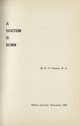 A DOCTOR IS BORN
