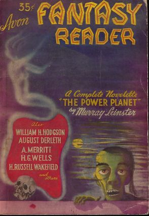 "AVON FANTASY READER NO. 1: THE COMPLETE NOVELETTE ""THE POWER PLANET"" Murray LEINSTER"