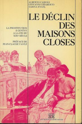 LE DECLIN DES MAISONS CLOSES. With Giovanni Chiaberto, Sabina Engel