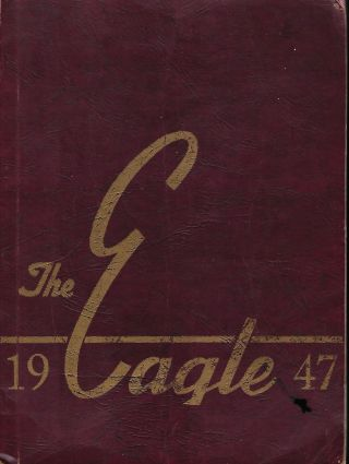 THE EAGLE YEARBOOK: 1947, Volume X. AMERICAN CENTENNIAL OF OUR LADY'S PATRONAGE