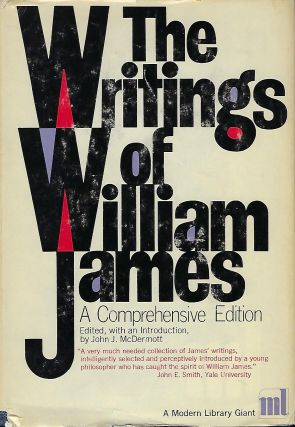 THE WRITINGS OF WILLIAM JAMES: A COMPREHENSIVE EDITION. MODERN LIBRARY GIANT #96. William JAMES