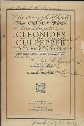 THE COLLECTED WORKS OF CLEONIDES CULPEPPER, BARD OF OLD SALEM (ONE MILE SOUTH OF MT. WASHINGTON).