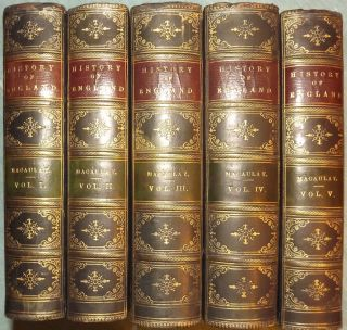 THE HISTORY OF ENGLAND FROM THE ACCESSION OF JAMES II. FIVE LEATHER-BOUND VOLUMES. Thomas...