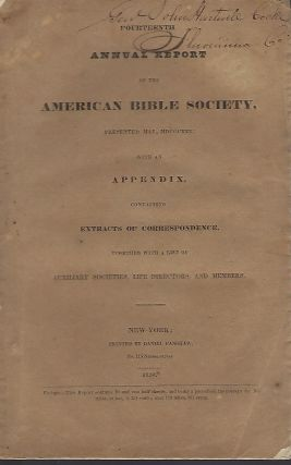 FOURTEENTH ANNUAL REPORT OF THE AMERICAN BIBLE SOCIETY, PRESENTED IN MAY, MDCCCXXX. General John...