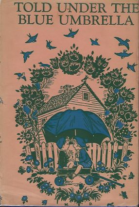 TOLD UNDER THE BLUE UMBRELLA: NEW STORIES FOR NEW CHILDREN. LITERATURE COMMITTEE OF THE ASSOCIATION FOR CHILDHOOD EDUCATION.