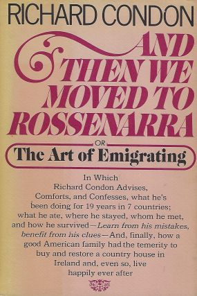 AND THEN WE MOVED TO ROSSENARRA OR THE ART OF EMIGRATING