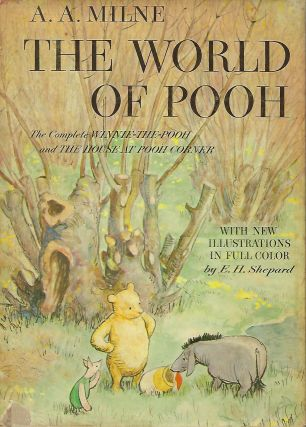 THE WORLD OF POOH: THE COMPLETE WINNIE -THE- POOH AND THE HOUSE AT POOH CORNER. A. A. MILNE.