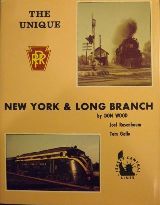 THE UNIQUE NEW YORK & LONG BRANCH. Don WOOD, With Joel Rosenbaum & Tom Gallo.