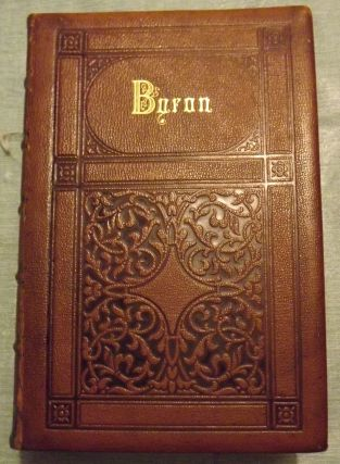 BYRON'S WORKS: COMPLETE IN ONE VOLUME. Lord BYRON