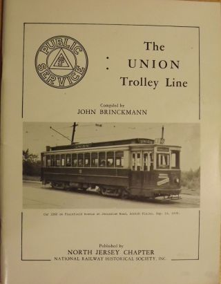 PUBLIC SERVICE: THE UNION TROLLEY LINE. John BRINCKMANN