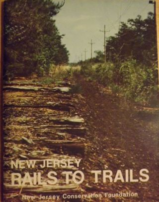 NEW JERSEY RAILS TO TRAILS: LINEAR RECREATION FOR ABANDONED RAILROAD RIGHTS-OF-WAY. Patricia BAXTER