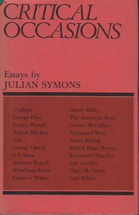 CRITICAL OCCASIONS: ESSAYS. Julian SYMONS.