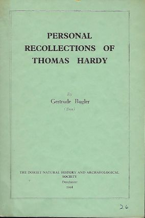 PERSONAL RECOLLECTIONS OF THOMAS HARDY. Gertrude BUGLER.