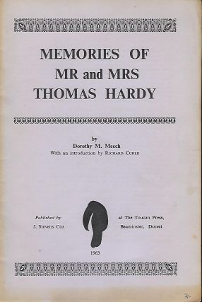 MEMORIES OF MR. AND MRS. THOMAS HARDY. Dorothy M. MEECH.