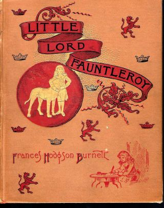LITTLE LORD FAUNTLEROY. Frances Hodgson BURNETT
