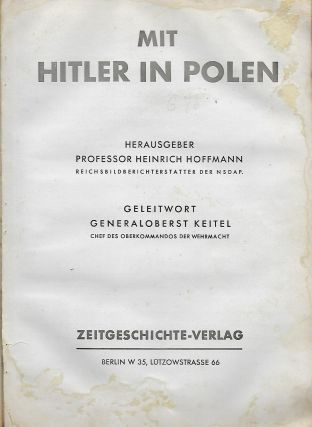 MIT HITLER IN POLAND. [WITH HITLER IN POLAND]. Heinrich HOFFMAN.