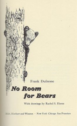 NO ROOM FOR BEARS.