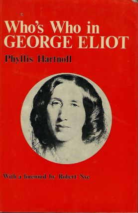 WHO'S WHO IN GEORGE ELIOT. Phyllis HARTNOLL