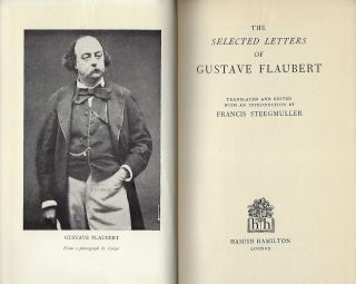 SELECTED LETTERS OF GUSTAVE FLAUBERT