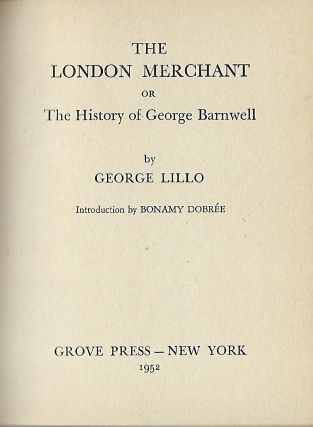 THE LONDON MERCHANT OR THE HISTORY OF GEORGE BARNWELL