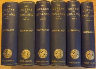 LIVES OF THE QUEENS OF ENGLAND FROM THE NORMAN CONQUEST. IN SIX VOLUMES. Agnes STRICKLAND