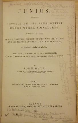 JUNIUS: INCLUDING LETTERS BY THE SAME WRITER UNDER OTHER SIGNATURES. IN TWO VOLUMES.