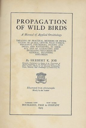 PROPAGATION OF WILD BIRDS: A MANUAL OF APPLIED ORNITHOLOGY