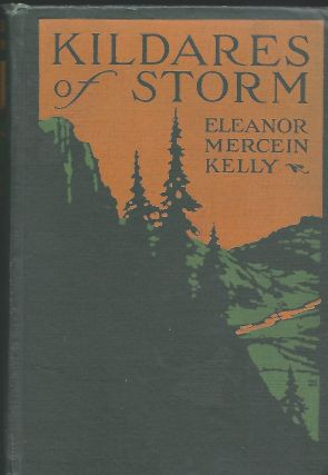 KILDARES OF STORM. Eleanor Mercein KELLY