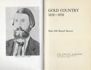 GOLD COUNTRY: 1828- 1858