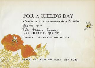 FOR A CHILD'S DAY: THOUGHTS AND VERSES SELECTED FROM THE BIBLE